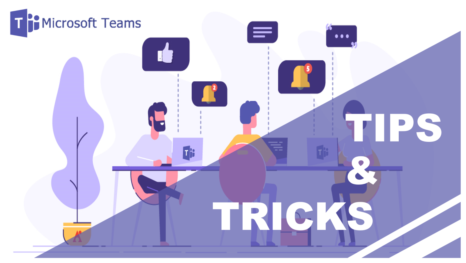 12 Tips and Tricks in Microsoft Teams